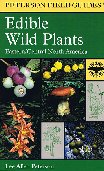 A Field Guide to Edible Wild Plants Eastern and Central North America Peterson Field Guide Series by Lee Allen Peterson