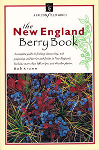 The New England Berry Book by Bob Krumm