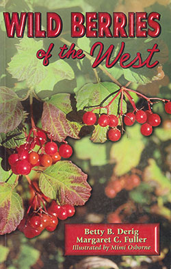 Wild Berries of the West by Betty Derig and Margaret Fuller